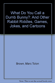 amazon com what do you call a dumb bunny and other rabbit