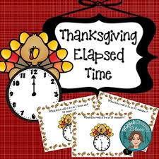 thanksgiving math elapsed time task card for math centers by wedded
