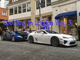 lexus uk london spotting in london vlog lexus lfa nürburgring bugatti veyron and