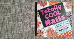 book review totally cool nails by catherine rodgers