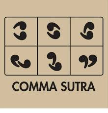 Comma Meme - comma sutra comma meme on esmemes com
