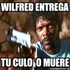 Wilfred Meme - meme pulp fiction wilfred entrega tu culo o muere 11279883