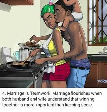 Pokã Memes - poka 4 marriage is teamwork marriage flourishes when both husband