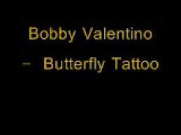 bobby valentino butterfly