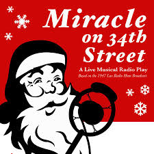 Miracle On 34th by Miracle On 34th Street San Diego Musical Theatre