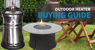 Patio Heater With Table Outdoor Heater Buying Guide Sylvane