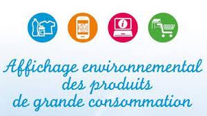 consomag fournitures bureau affichage environnemental quel contexte réglementaire quels