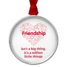 friendship quote ornaments keepsake ornaments zazzle