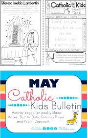 catholic kids may 2017 catholic kids bulletin