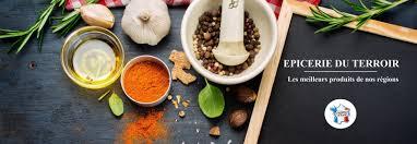 produits cuisine eloisy epicerie en ligne savourez nos produits régionaux