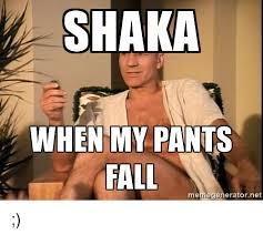 Star Trek Meme Generator - shaka when my pants memegeneratorne star trek meme on me me