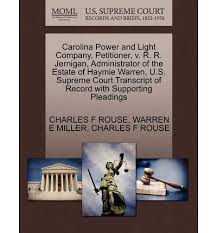 Carolina Power And Light Carolina Power And Light Company Petitioner V R R Jernigan