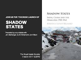 society china shadow book launch shadow states india china and the himalayas 1910