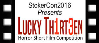 submit your film to the upcoming lucky th1rt3en horror short film