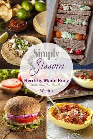 weekly meal plan healthy made easy 1 simply sissom