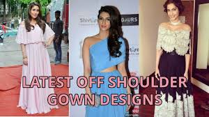 latest designer off shoulder gown designs gown designs youtube