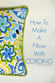 Upholstery Cording Instructions How To Make A Pillow With Cording Newton Custom Interiors