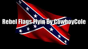 New Rebel Flag Rebel Flags Flyin A Country Rap By Cowboycole Youtube