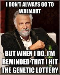 Wal Mart Meme - most interesting man meme wal mart dump a day