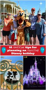 10 awesome disney tips to plan the perfect holiday