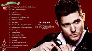michael bublé christmas songs michael bublé greatest hits