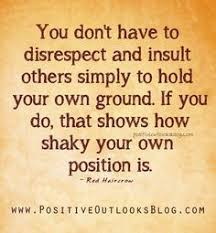 inspirational quotes about work disrespectful quotes about