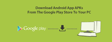 apk from play to pc android app apks from play store to pc