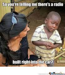 Car Audio Memes - 3rd world car audio by ang19702 meme center