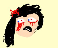 Bleeding Eyes Meme - her eyes are bleeding drawing by frog meme