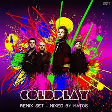 coldplay album 2017 coldplay the remix dj set mixed by matos by dj matos costa rica