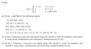 define a sketch the following signals i x t chegg com