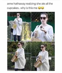 Anne Meme - dopl3r com memes anne hathaway realizing she ate all the