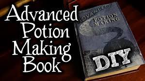 Advaned Harry Potter Advanced Potion Making Book Diy Youtube