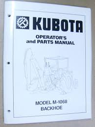 kubota tractor backhoe ops parts manual m1068 back hoe m 1068
