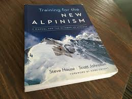 book review of training for the new alpinism by steve house fox