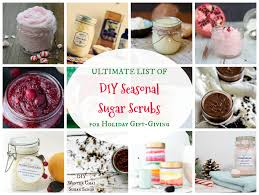 thanksgiving scrub top ultimate list of diy sugar scrubs for gift giving