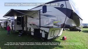 winnebago destination 5th wheel 39fb youtube