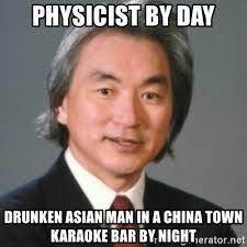 Asian Karaoke Meme - physicist by day drunken asian man in a china town karaoke bar by