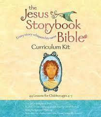 jesus storybook bible curriculum kit sally lloyd jones