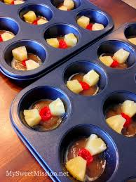 mini pineapple upside down cakes lower fat my sweet mission