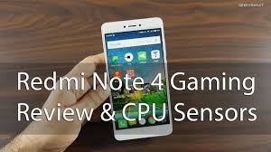 Cpu Info by Redmi Note 4 Gaming Review Cpu Info U0026 Sensors Indian Variant