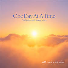 One Day At A Time by Catherine And Kerry Marx One Day At A Time Cd