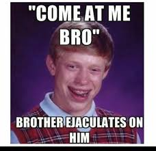 Meme Bad Luck - 81 best bad luck brian images on pinterest funny stuff funny