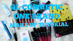 Make Up Ql ql cosmetic one brand make up tutorial review ql cosmetic ayu