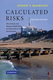 calculated risks the toxicity and human health risks of chemicals