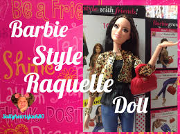 2015 style barbie raquelle doll review youtube