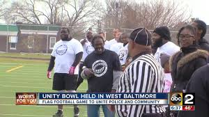 Baltimore County Flag Unity Bowl U0027 Pits Bpd Against West Baltimore Residents In Flag