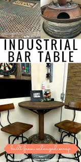 Diy Industrial Dining Room Table Salvaged Diy Industrial Bar Table Industrial Bars Bar Tables