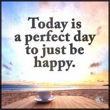 love live and laugh today is the perfect day just to be happy love life and laugh