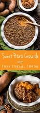 sweet potato thanksgiving side dish sweet potato casserole with pecan streusel topping best recipe ever